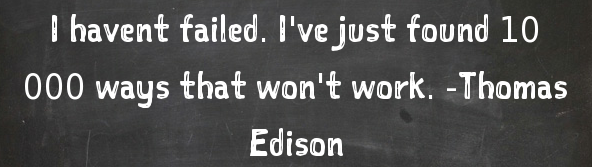 edison i havent failed